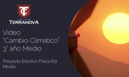 Proyecto Electivo de Física 3°Medio «Cambio Climático»